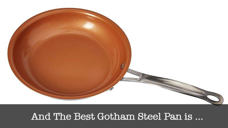 The Best Gotham Steel Pan