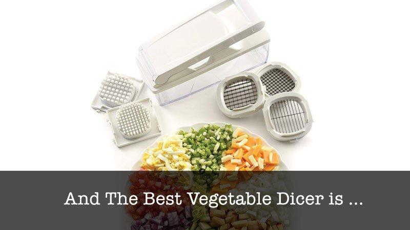 The Best Vegetable Dicer